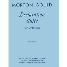 G. Schirmer Declaration Suite (Study Score) Study Score Series Composed by Morton Gould