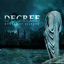 Decree - Moment Of Silence