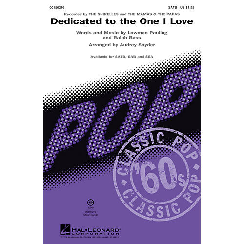 Hal Leonard Dedicated to the One I Love SAB by The Mamas & the Papas and The Shirelles Arranged by Audrey Snyder