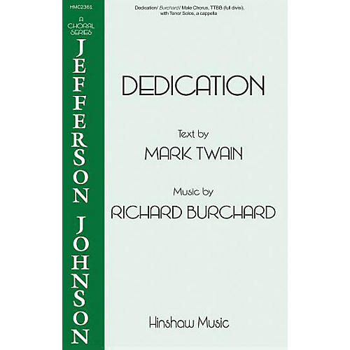 Hinshaw Music Dedication TTBB composed by Richard Burchard