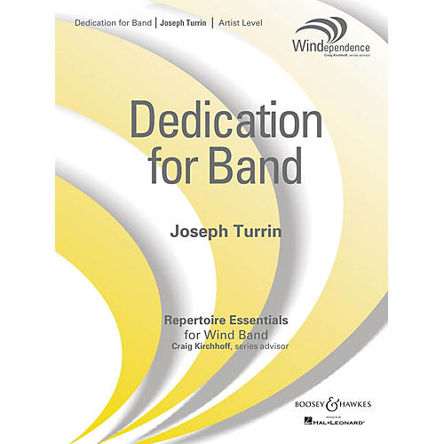 Boosey and Hawkes Dedication for Band (Score Only) Concert Band Level 5 Composed by Joseph Turrin