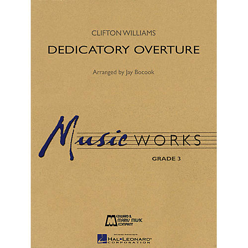 Hal Leonard Dedicatory Overture Concert Band Level 3 Arranged by Jay Bocook