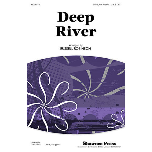 Shawnee Press Deep River SATB a cappella arranged by Russell Robinson