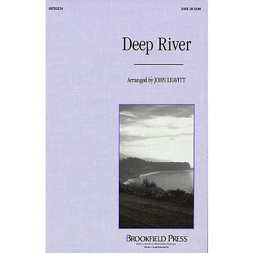 Brookfield Deep River SSA Arranged by John Leavitt
