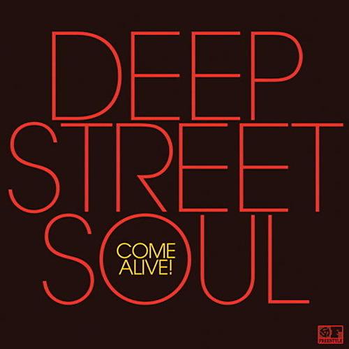 Alliance Deep Street Soul - Come Alive