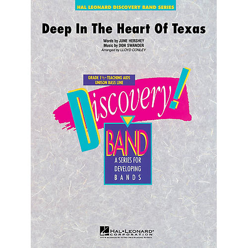 Hal Leonard Deep in the Heart of Texas Concert Band Level 1 1/2 Arranged by Lloyd Conley