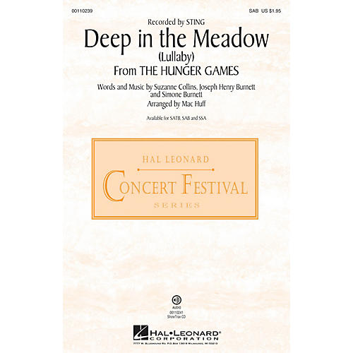 Hal Leonard Deep in the Meadow (Lullaby) (from The Hunger Games)  SAB SAB by Sting arranged by Mac Huff