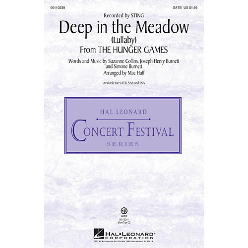 Hal Leonard Deep in the Meadow (Lullaby) (from The Hunger Games)  SATB SATB by Sting arranged by Mac Huff