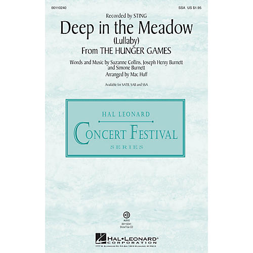 Hal Leonard Deep in the Meadow (Lullaby) (from The Hunger Games)  SSA SSA by Sting arranged by Mac Huff