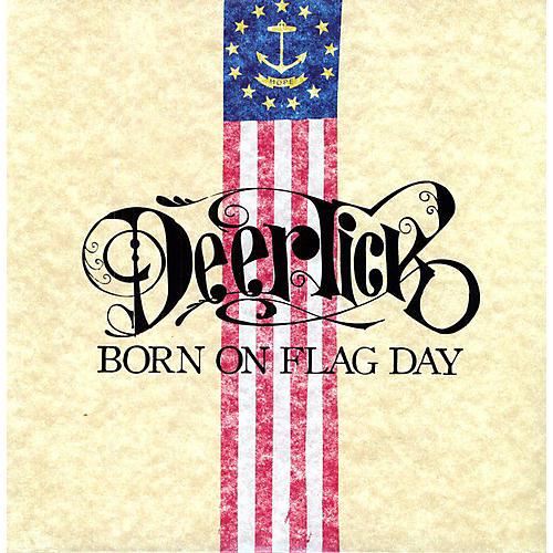 Alliance Deer Tick - Born On Flag Day