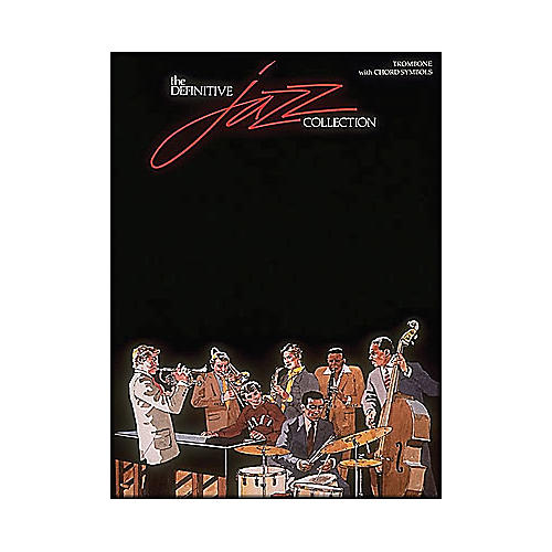 Hal Leonard Definitive Jazz Collection Trombone with Chord Symbols
