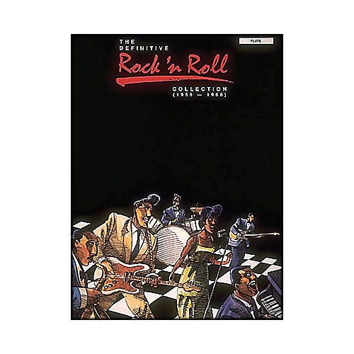 Hal Leonard Definitive Rock 'N Roll Collection, The 1955 - 1966 Flute