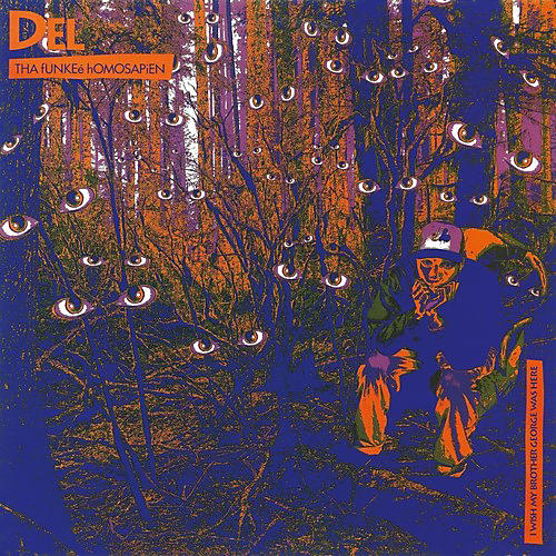 Alliance Del tha Funkee Homosapien - I Wish My Brother George Was Here