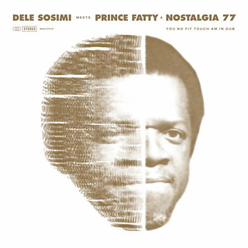 Alliance Dele Sosimi - You No Fit Touch Am In Dub