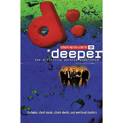 Worship Together Delirious? - Deeper Book