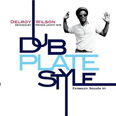 Delroy Wilson - Dub Plate Style