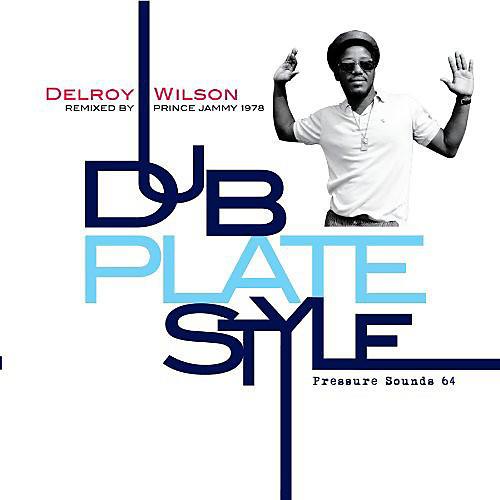 Alliance Delroy Wilson - Dub Plate Style
