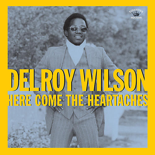 Alliance Delroy Wilson - Here Comes The Heartaches