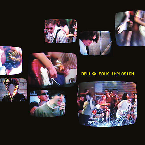 Alliance Deluxx Folk Implosion - Deluxx Folk Implosion