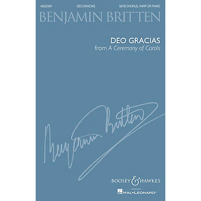Boosey and Hawkes Deo Gracias (from A Ceremony of Carols) (SATB and Harp or Piano) SATB composed by Benjamin Britten