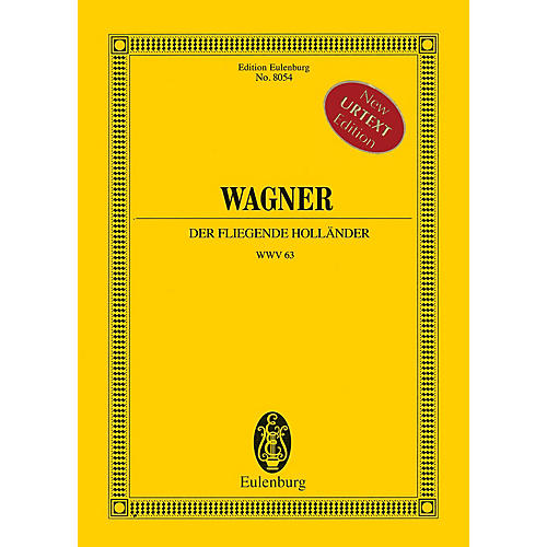 Eulenburg Der Fliegende Holländer (The Flying Dutchman) Study Score Composed by Wagner Edited by Egon Voss