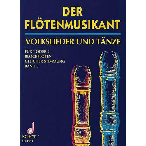 Schott Der Floetenmusikant (3 Recorders and Guitar) Schott Series