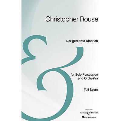 Boosey and Hawkes Der Gerettete Alberich Boosey & Hawkes Scores/Books Series Composed by Christopher Rouse