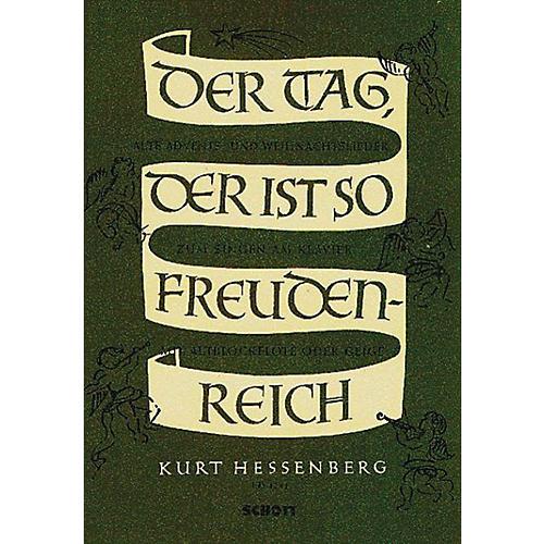 Schott Der Tag, der ist so freudenreich (Performance Score) Arranged by Kurt Hessenberg