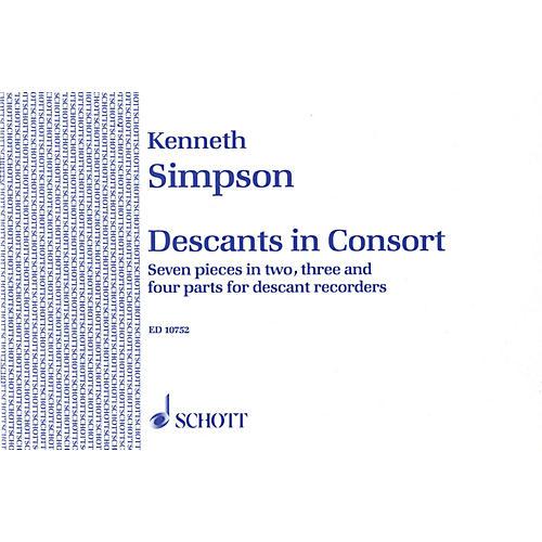 Schott Descants in Consort Schott Series Softcover  by Kenneth Simpson