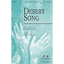 Integrity Choral Desert Song ORCHESTRA ACCOMPANIMENT Arranged by Harold Ross
