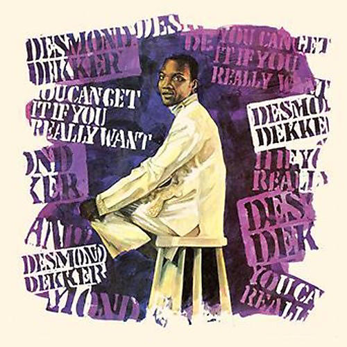 Alliance Desmond Dekker - You Can Get It If You Really Want