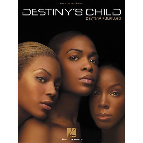 Hal Leonard Destiny's Child - Destiny Fulfilled Piano/Vocal/Guitar Artist Songbook