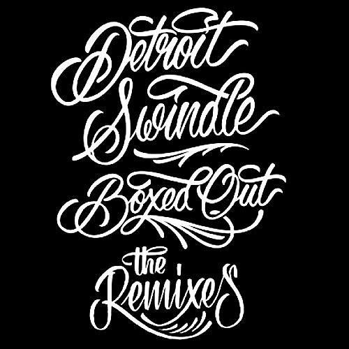Alliance Detroit Swindle - Boxed Out: Remixes