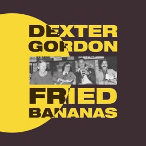 Alliance Dexter Gordon - Fried Bananas