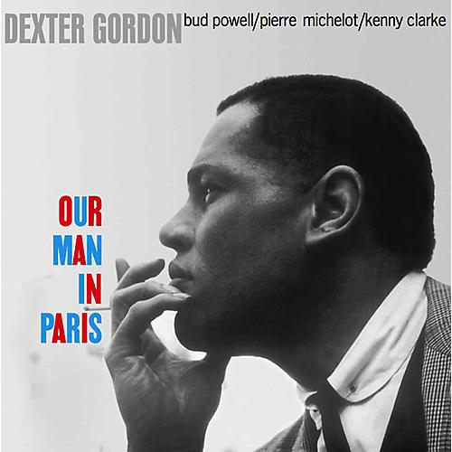 Alliance Dexter Gordon - Our Man In Paris