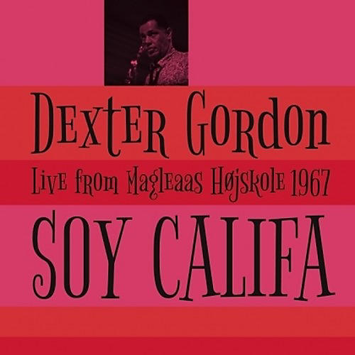 Alliance Dexter Gordon - Soy Califa