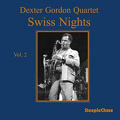 Alliance Dexter Gordon - Swiss Nights 2