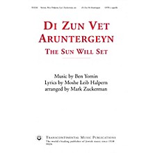 Transcontinental Music Di Zun Vet Aruntergeyn (The Sun Will Set) SATB a cappella arranged by Mark Zuckerman