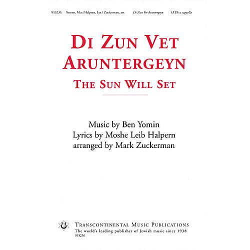 Transcontinental Music Di Zun Vet Aruntergeyn (The Sun Will Set) SATB a cappella arranged by Mark Zuckerman