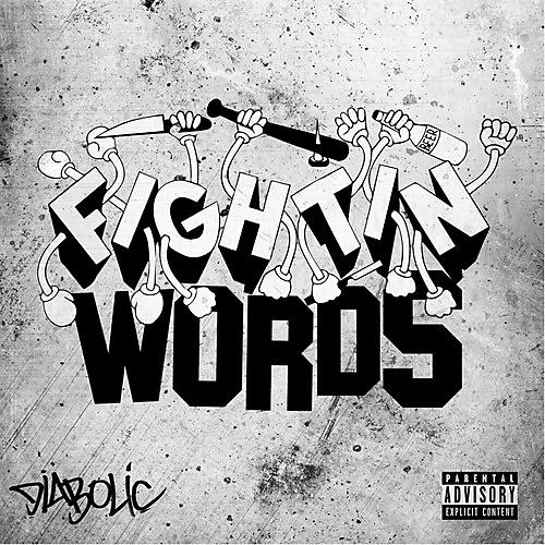 Alliance Diabolic - Fightin' Words