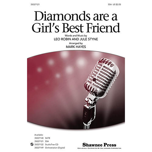 Shawnee Press Diamonds Are A Girl's Best Friend SSA arranged by Mark Hayes
