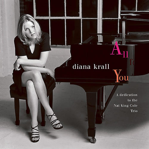 Alliance Diana Krall - All for You: Dedication to the Nat King Cole Trio
