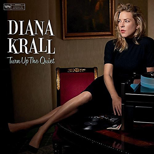 Alliance Diana Krall - Turn Up The Quiet