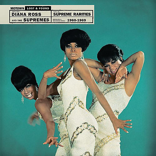 Alliance Diana Ross & Supremes - Supreme Rarities: Motown Lost & Found (1960-1969)