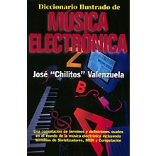 "Backbeat Books Diccionario Illustrado de Música Electrónica Book Series Softcover Written by José ""Chilitos"" Valenzuela"