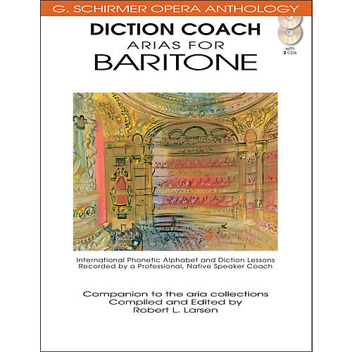 G. Schirmer Diction Coach Arias for Baritone - G Schirmer Opera Anthology Book/2CD's