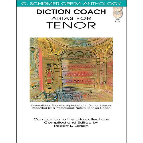 G. Schirmer Diction Coach Arias for Tenor - G Schirmer Opera Anthology Book/2CDs