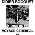 Alliance Didier Bocquet - Voyage Cerebral thumbnail