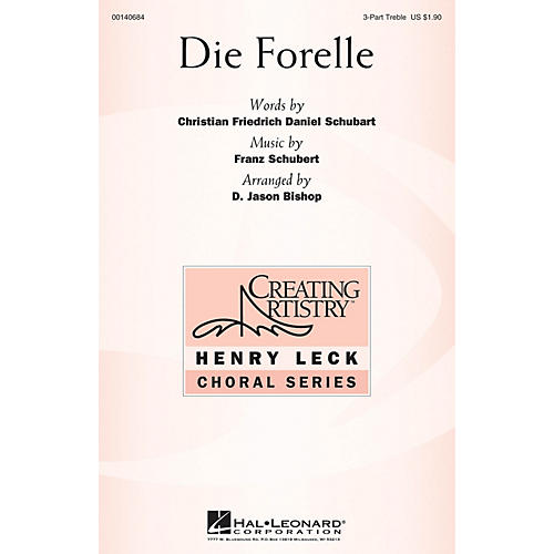 Hal Leonard Die Forelle 3 Part Treble arranged by D. Jason Bishop