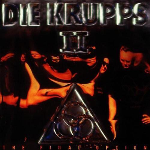 Alliance Die Krupps - Ii: The Final Option